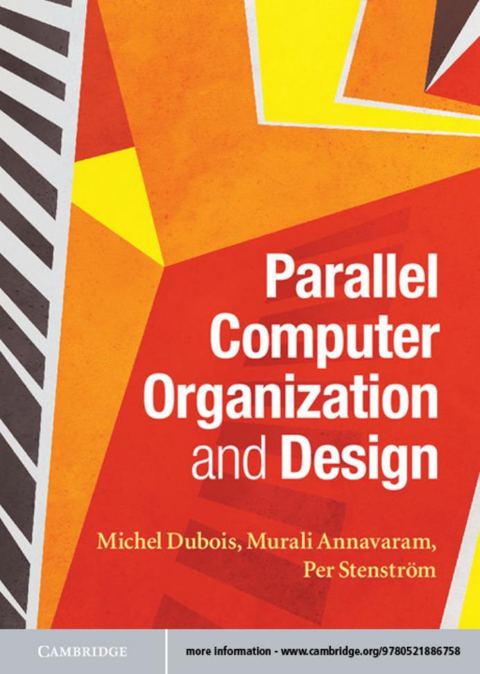 Parallel Computer Organization And Design Michel Dubois Murali Annavaram Per Stenstrom Textbooks Solutions Manual And Test Bank